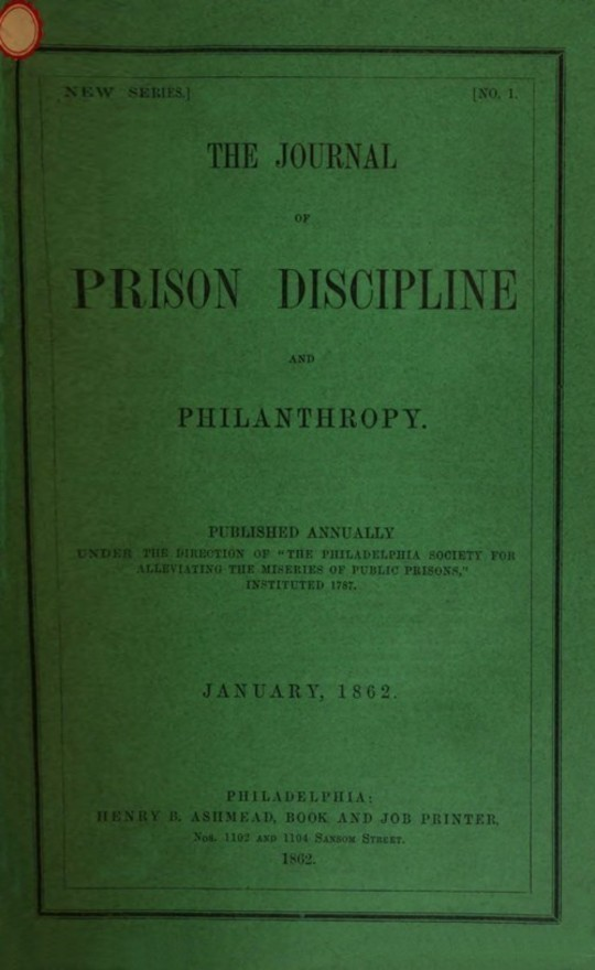 The Journal of Prison Discipline and Philanthropy, January 1862