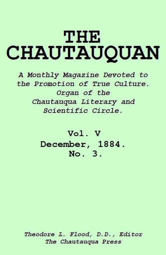 The Chautauquan, Vol. 05, December 1884, No. 3