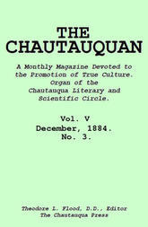 The Chautauquan, Vol. 05, December 1884, No. 3