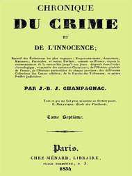 Chronique du crime et de l'innocence, t. 7 of 8