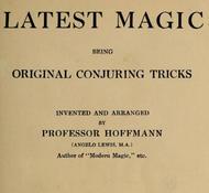 Latest Magic Being original conjuring tricks