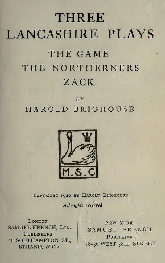 Three Lancashire Plays: The Game; The Northerners; Zack