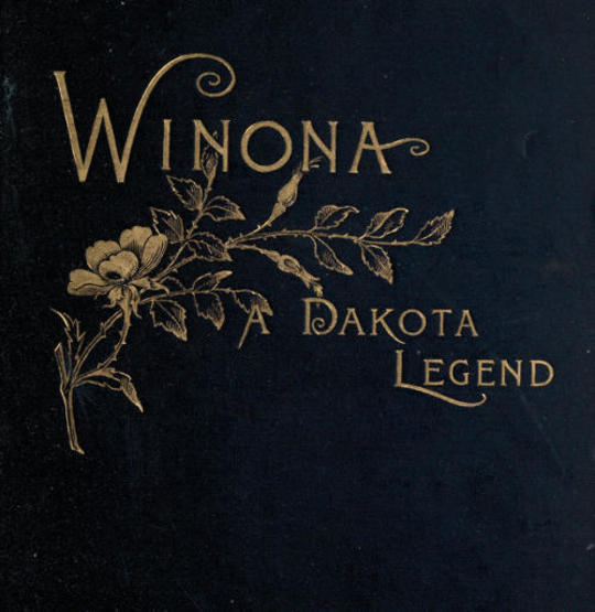 Winona, A Dakota Legend And Other Poems