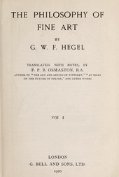 The Philosophy of Fine Art, volume 1 (of 4) Hegel's Aesthetik