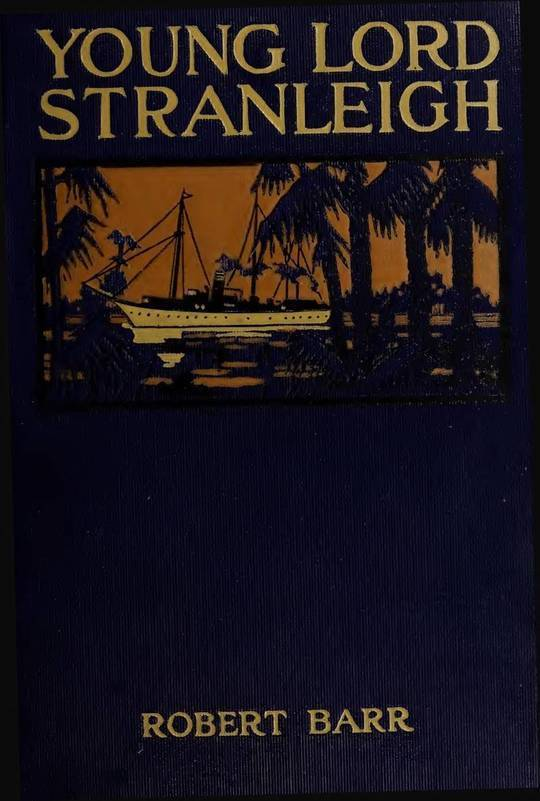 Young Lord Stranleigh A Novel