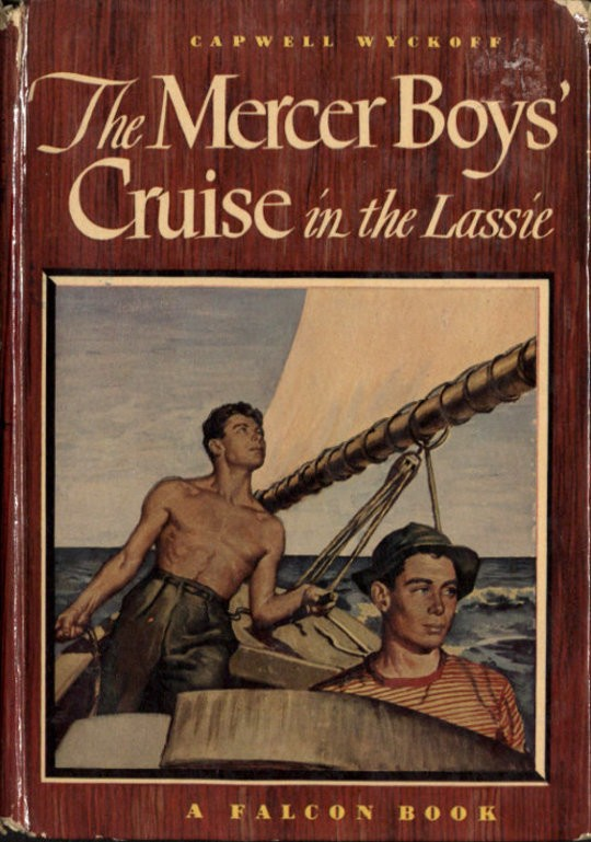 The Mercer Boys' Cruise in the Lassie