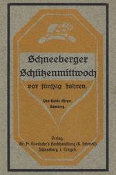 Schneeberger Schützenmittwoch vor fünfizig Jahren