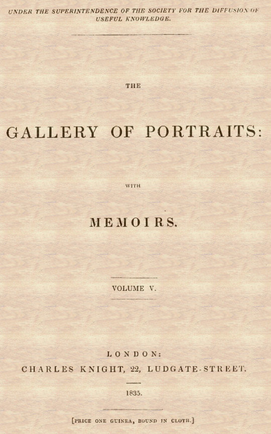 The Gallery of Portraits: with Memoirs. Vol 5 (of 7)