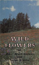 Wild Flowers of Zion and Bryce Canyon National Parks and Cedar Breaks National Monument