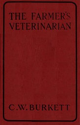 The Farmer's Veterinarian A Practical Treatise on the Diseases of Farm Stock