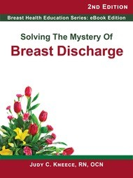 Solving the Mystery of Breast Discharge, 2nd Edition