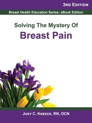 Solving the Mystery of Breast Pain, 3rd Edition