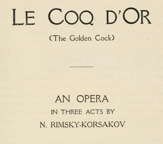 Le Coq D'Or (The Golden Cock) An Opera in Three Acts