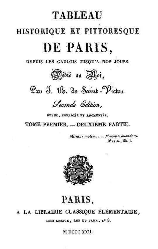 Tableau historique et pittoresque de Paris depuis les Gaulois jusqu'à nos jours (Volume 2/8)