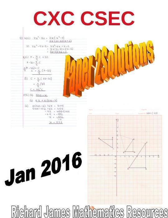 Mathematics  CXC CSEC Jan 2016 Paper 2 Solutions
