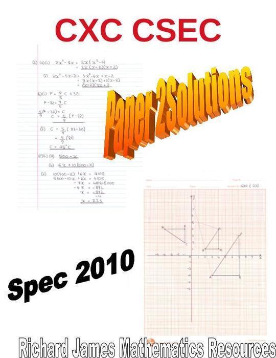 `Mathematics  CXC CSEC Spec 2010 Paper 2 Solutions