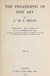 The Philosophy of Fine Art, volume 2 (of 4) Hegel's Aesthetik