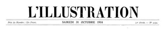 L'Illustration, No. 3739, 31 October 1914