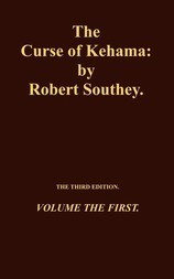 The Curse of Kehama, Volume 1 (of 2) Volume the First