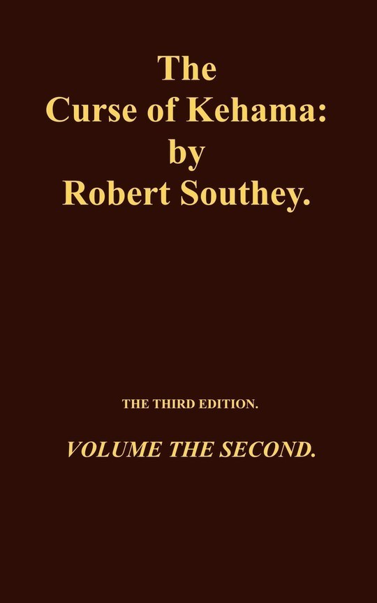 The Curse of Kehama, Volume 2 (of 2) Volume the Second