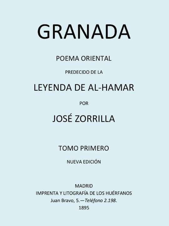 Granada, Poema Oriental, Tomo I Poema Oriental