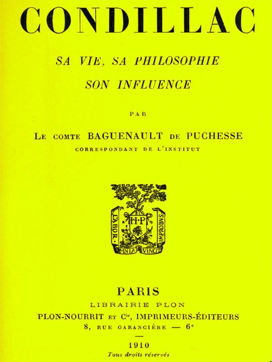 Condillac: sa vie, sa philosophie, son influence
