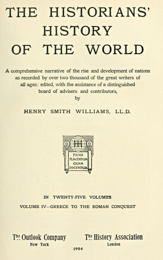The Historians' History of the World in Twenty-Five Volumes, Volume 4 Greece to the Roman Conquest