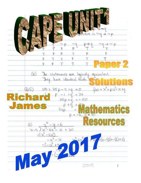 CAPE 1 Mathematics May 2017: Paper 2 Solutions
