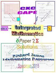 CXC CAPE Integrated May 2015 (Specimen): Paper 2 Solutions