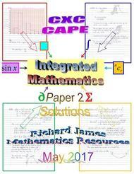 CXC CAPE Integrated  May 2017: Paper 2 Solutions