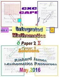 CXC CAPE Integrated  May 20016: Paper 2 Solutions