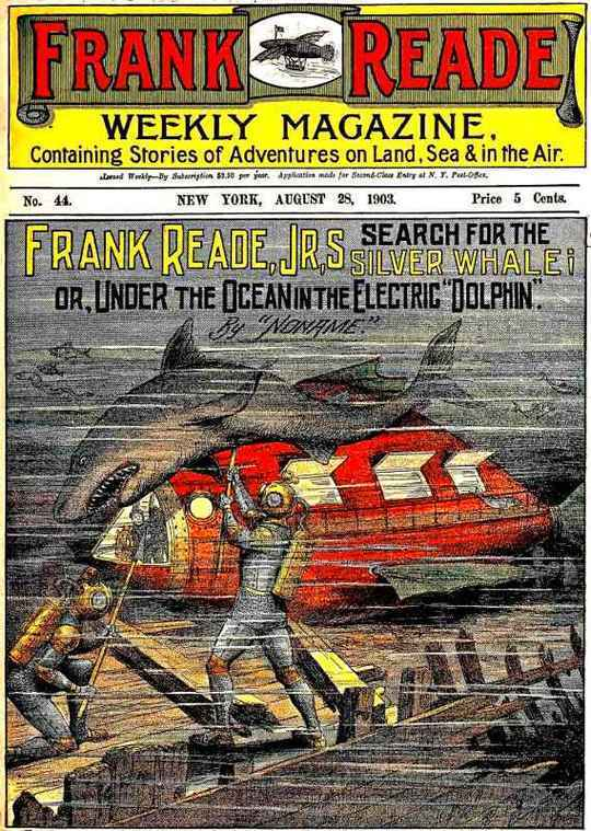 "Frank Reade, Jr.'s Search for the Silver Whale Under the Ocean in the Electric ""Dolphin"""