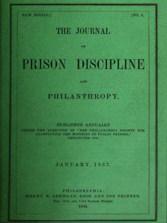 The Journal of Prison Discipline and Philanthropy, January, 1863