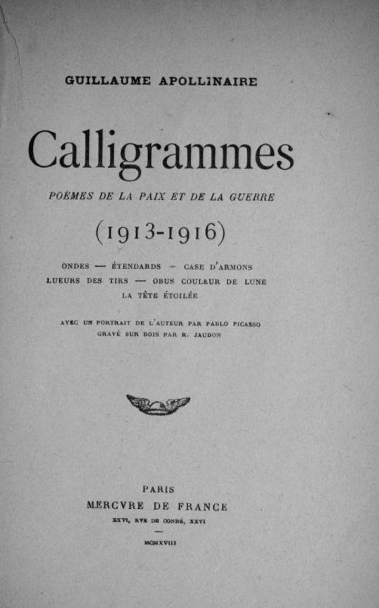 Calligrammes Poèmes de la paix et de la guerre (1913-1916)
