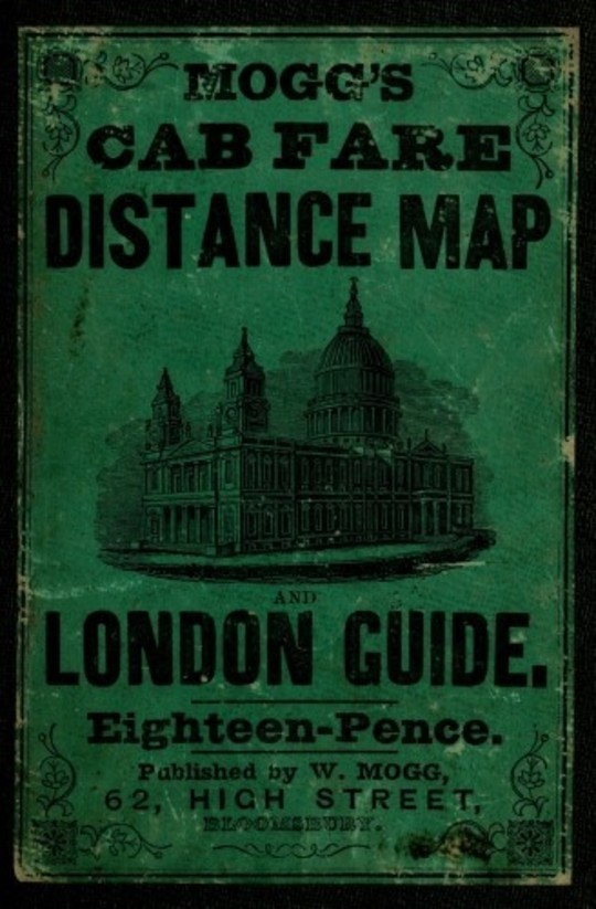 Cover: Mogg's Cab Fare Distance Map and London Guide. Index to the Streets, Squares, and Cab Stands.