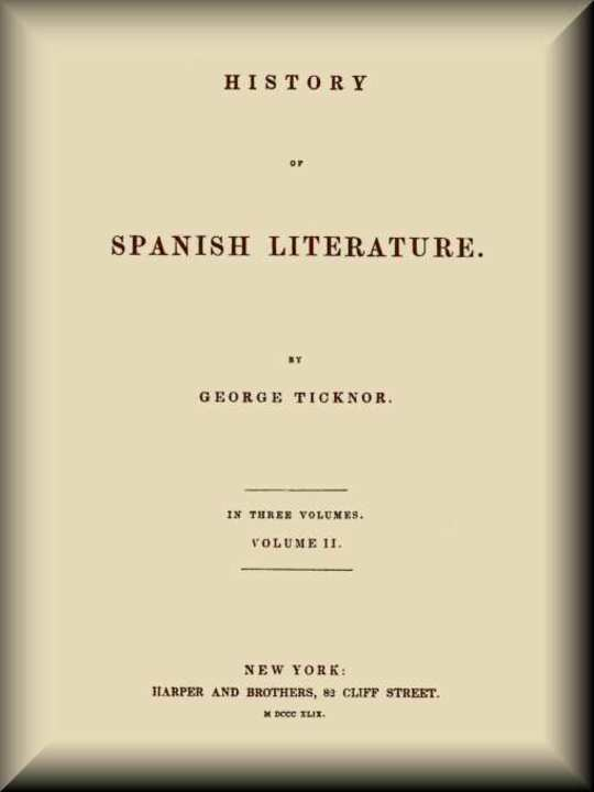 History of Spanish Literature, vol. 2 (of 3)