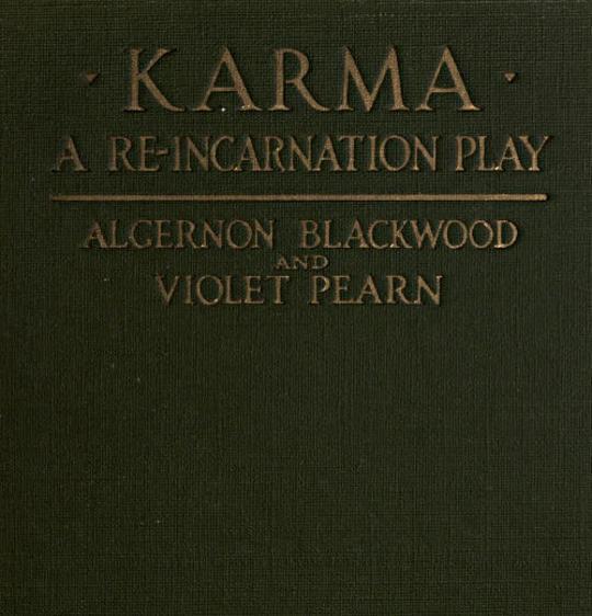 Karma A Re-incarnation Play