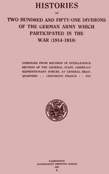 Histories of two hundred and fifty-one divisions of the German army which participated in the war (1914-1918)