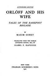 Orloff and his Wife Tales of the Barefoot Brigade
