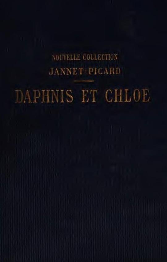 Daphnis et Chloé Les pastorales de Longus