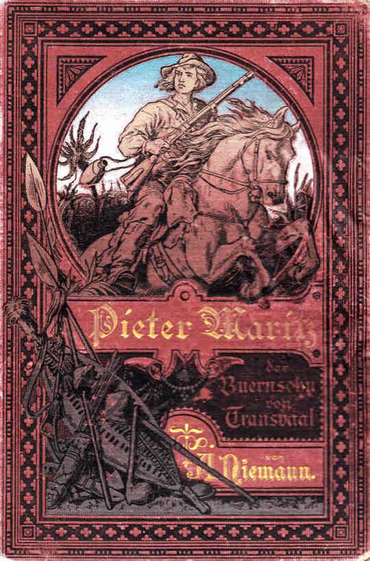 Pieter Maritz, der Buernsohn von Transvaal