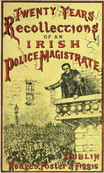 Twenty Years' Recollections of an Irish Police Magistrate