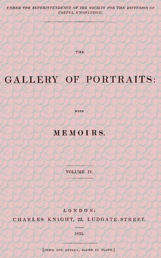 The Gallery of Portraits: with Memoirs. Volume 4 (of 7)