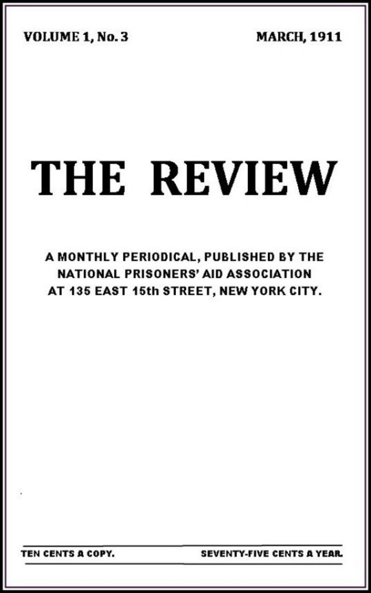 The Review, Vol. I, No. 3, March, 1911