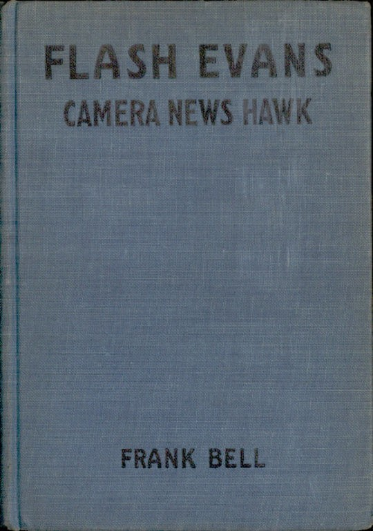 Flash Evans, Camera News Hawk