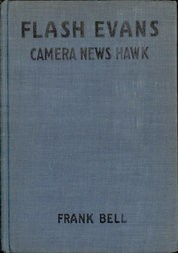 Flash Evans, Camera News Hawk
