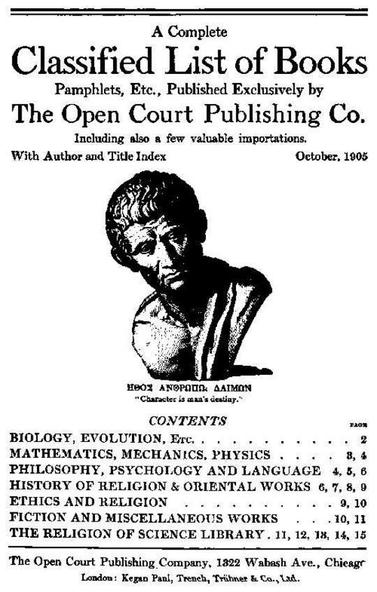A Complete Classified List of Books, Pamphlets, Etc., Published Exclusively by The Open Court Publishing Co.