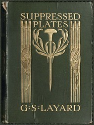 Suppressed Plates, Wood-engravings, &c. Together with other Curiosities Germane Thereto