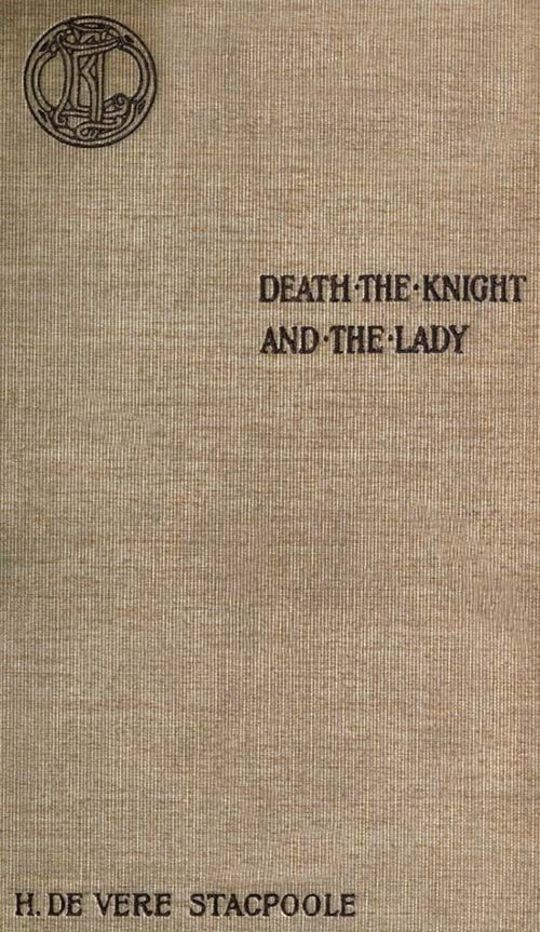 Death the Knight and the Lady A Ghost Story