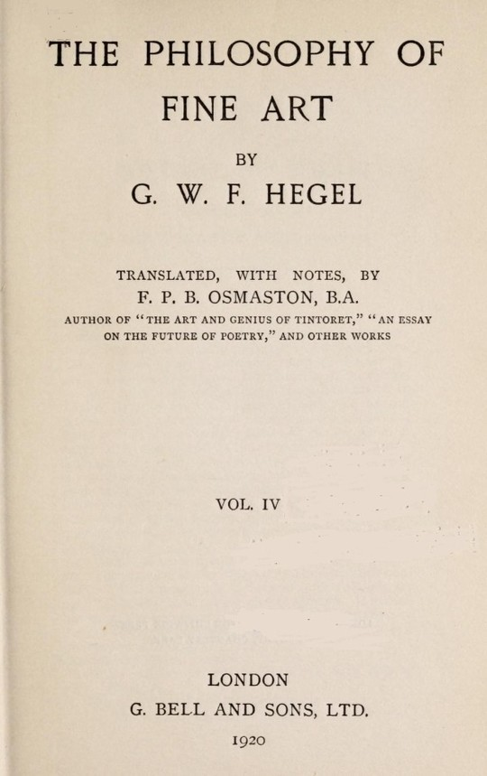 The Philosophy of Fine Art, volume 4 (of 4) Hegel's Aesthetik